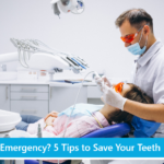 Dental Emergency? 5 Tips to Save Your Teeth